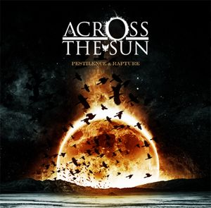 Across The Sun - Pestilence & Rapture CD (album) cover