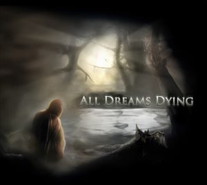 All Dreams Dying - All Dreams Dying CD (album) cover