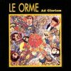 LE ORME - Ad Gloriam CD album cover