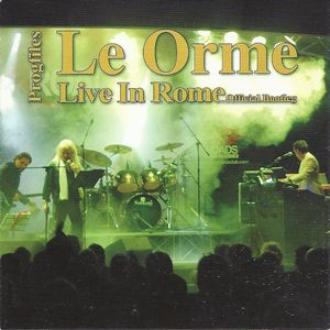 LE ORME - Progfiles: Live In Rome CD album cover