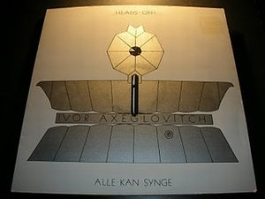 Ivor Axeglovitch - Heads Off! / Alle Kan Synge CD (album) cover
