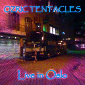 Ozric Tentacles - Live In Oslo CD (album) cover