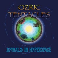 Ozric Tentacles - Spirals In Hyperspace CD (album) cover