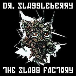 DR. SLAGGLEBERRY - The Slagg Factory CD album cover
