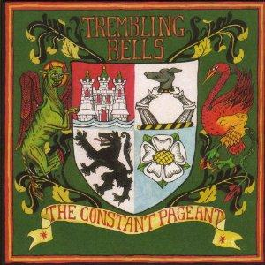 TREMBLING BELLS - Constant Pageant CD album cover