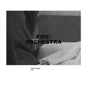Fire! - Exit (as Fire! Orchestra) CD (album) cover