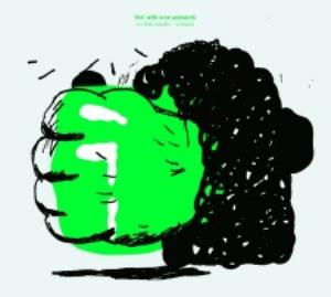 Fire! - Fire! With Oren Ambarchi: In The Mouth - A Hand CD (album) cover