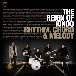 The Reign Of Kindo - Rhythm, Chord & Melody CD (album) cover