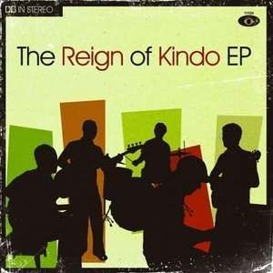 The Reign Of Kindo - The Reign Of Kindo Ep CD (album) cover