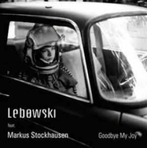 Lebowski - Goodbye My Joy CD (album) cover