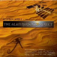 THE ALAN PARSONS PROJECT - Silence And I: The Very Best Of CD album cover