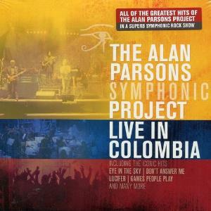 The Alan Parsons Project - Live In Colombia CD (album) cover