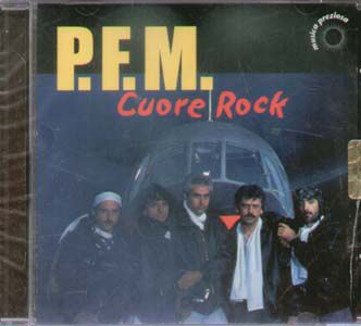 PREMIATA FORNERIA MARCONI (PFM) - Cuore Rock CD album cover