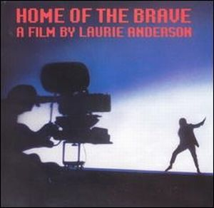 LAURIE ANDERSON - Home Of The Brave CD album cover