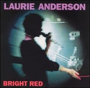 LAURIE ANDERSON - Bright Red CD album cover