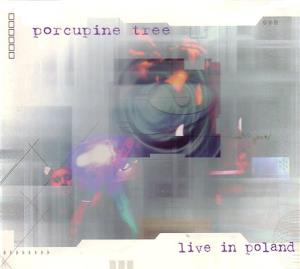 Porcupine Tree - Live In Poland CD (album) cover