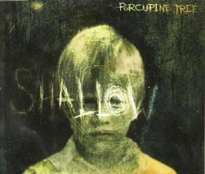 Porcupine Tree - Shallow CD (album) cover