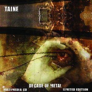 Taine A Decade Of Metal CD album cover