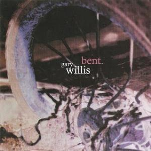 Gary Willis - Bent CD (album) cover