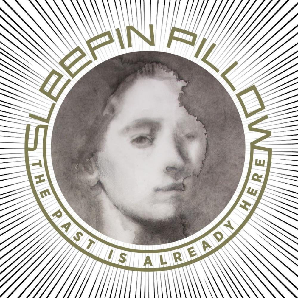 Sleepin Pillow - The Past Is Already Here CD (album) cover