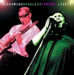 Screaming Headless Torsos - Live!! CD (album) cover