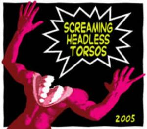 Screaming Headless Torsos - 2005 CD (album) cover