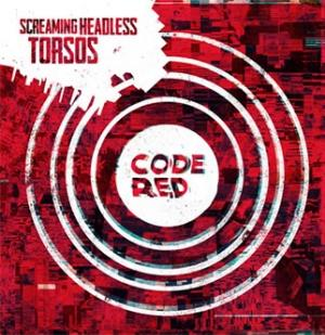Screaming Headless Torsos - Code Red CD (album) cover