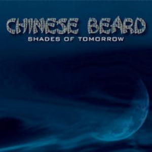 CHINESE BEARD - Shades Of Tomorrow CD album cover