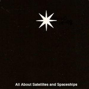 Seven Percent Solution - All About Satellites And Spaceships CD (album) cover