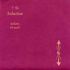 Seven Percent Solution - Lullaby / Oh Yeah CD (album) cover