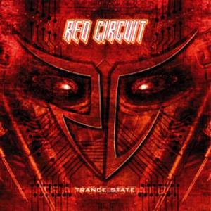 Red Circuit - Trance State CD (album) cover