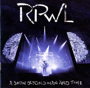 Rpwl - A Show Beyond Man And Time CD (album) cover