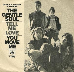The Gentle Soul - Tell Me Love / You Move Me CD (album) cover