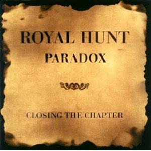 Royal Hunt - Paradox - Closing The Chapter CD (album) cover