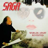 Saga - Worlds Apart Revisited CD (album) cover