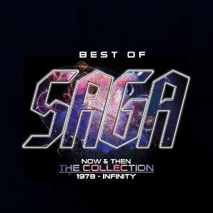 Saga - Best Of Saga. Now & Then - The Collection: 1978 - Infinity CD (album) cover