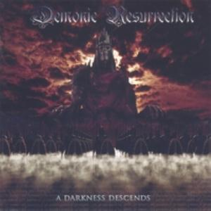 Demonic Resurrection A Darkness Descends CD album cover