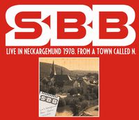 S.b.b. - Live In Neckargemund 1978. From A Town Called N. CD (album) cover