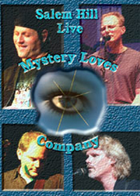 Salem Hill - Mystery Loves Company DVD (album) cover