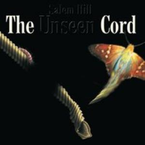 Salem Hill - The Unseen Cord / Thicker Than Water CD (album) cover