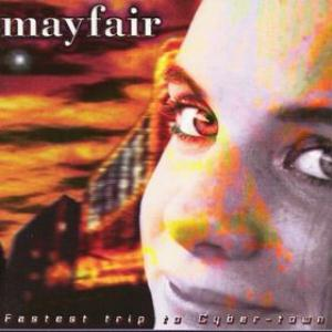Mayfair - Fastest Trip To Cyber- Town CD (album) cover