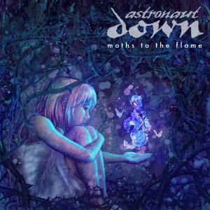 Astronaut Down - Moths To The Flame CD (album) cover