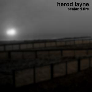 Herod Layne - Sealand Fire CD (album) cover