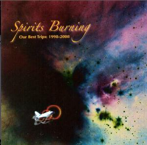 Spirits Burning - Our Best Trips: 1998-2008 CD (album) cover