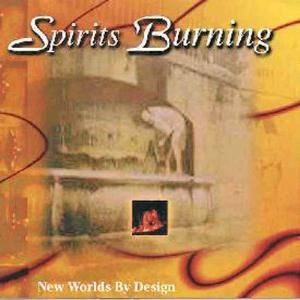 Spirits Burning - New Worlds By Design CD (album) cover
