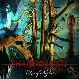 Shadowland - Edge Of The Night CD (album) cover