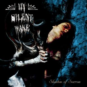 My Silent Wake - Shadow Of Sorrow CD (album) cover