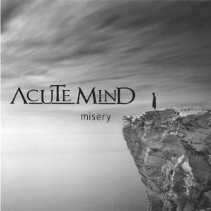 Acute Mind - Misery CD (album) cover
