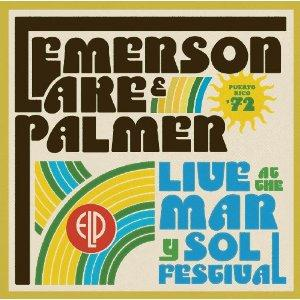 ELP (EMERSON LAKE & PALMER) - Live At The Mar Y Sol Festival '72 CD album cover