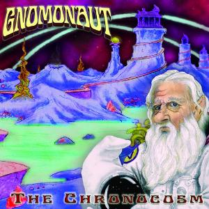 Gnomonaut - The Chronocosm CD (album) cover